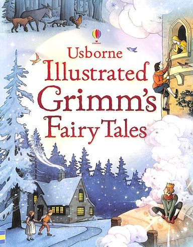 Illustrated Grimm's Fairy Tales