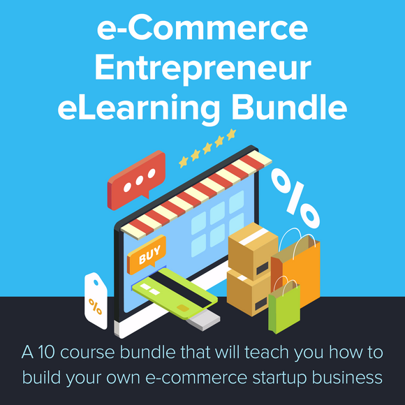 E-Commerce Entrepreneur E-Learning Bundle