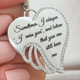 Sometimes I Whisper  'I Miss You', and Believe That You Can Still Hear Me  Elegant Sanctity Angel Wing Necklace