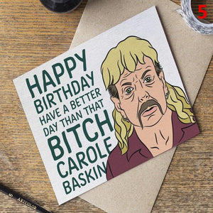 Joe Exotic The Tiger King Carole Baskin Cards Birthday Cards