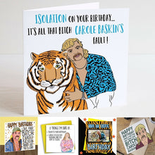 Load image into Gallery viewer, Joe Exotic The Tiger King Carole Baskin Cards Birthday Cards