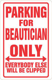 BEAUTICIAN Parking Sign MAGNET