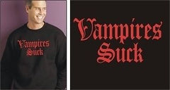 Twilight NewMoon TrueBlood BuffyVampiresSuck Sweatshirt