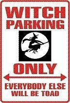 WITCH Parking Sign MAGNET