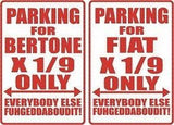 BERTONE or FIAT X 1/9 Parking Sign