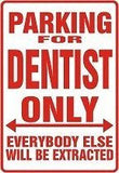 DENTIST Parking Sign MAGNET