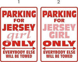 JERSEY GIRL Parking Sign MAGNET