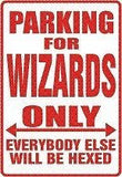 Harry Potter WIZARDS  Parking Sign MAGNET