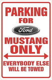 FORD MUSTANG Parking Sign MAGNET