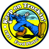 Pinto Sticker Keep On Truckin' (All Years)
