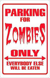 Parking for Zombies Only  Parking Sign