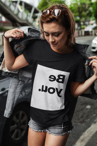 Be You. Tee T-Shirt Printify Black XS poshloox