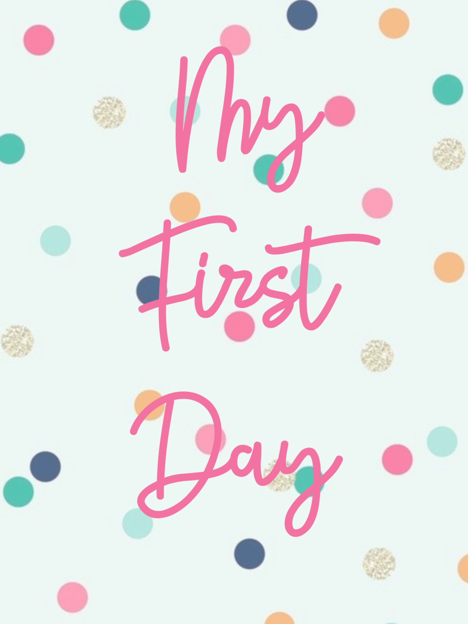 Girls first Day Printable
