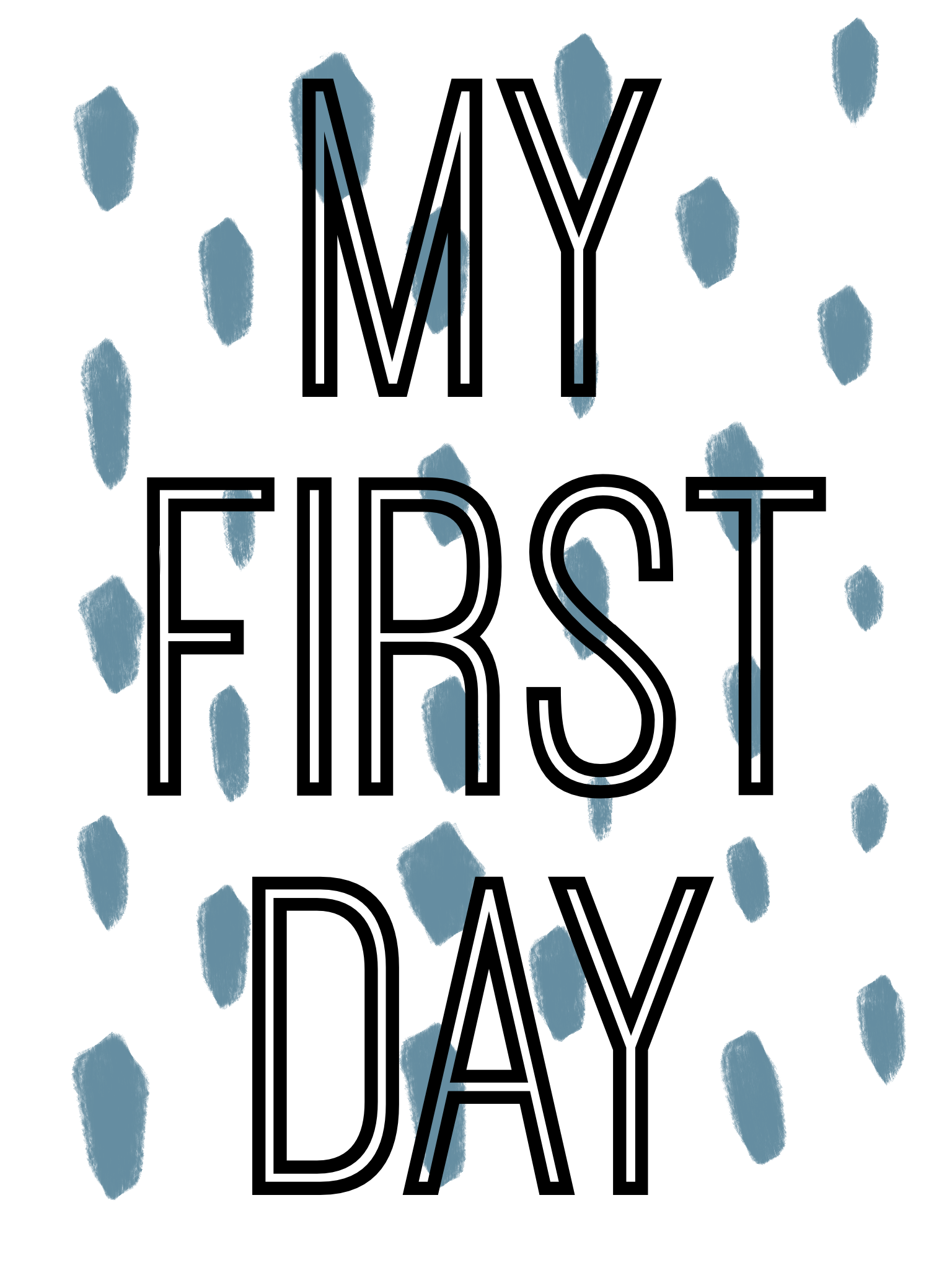 Boys First Day Printable