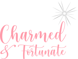 Charmed & Fortunate