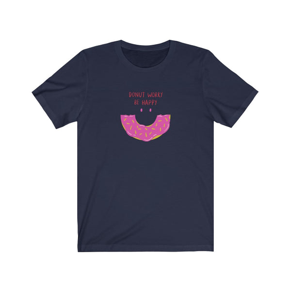 Donut Worry Be Happy T- Shirt