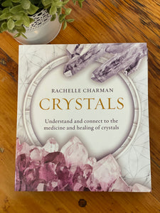 Crystals. By Rachelle Charman