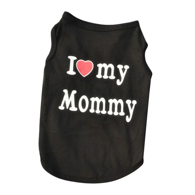 I Love My Mommy T-shirt - Posh Pooch Accessories