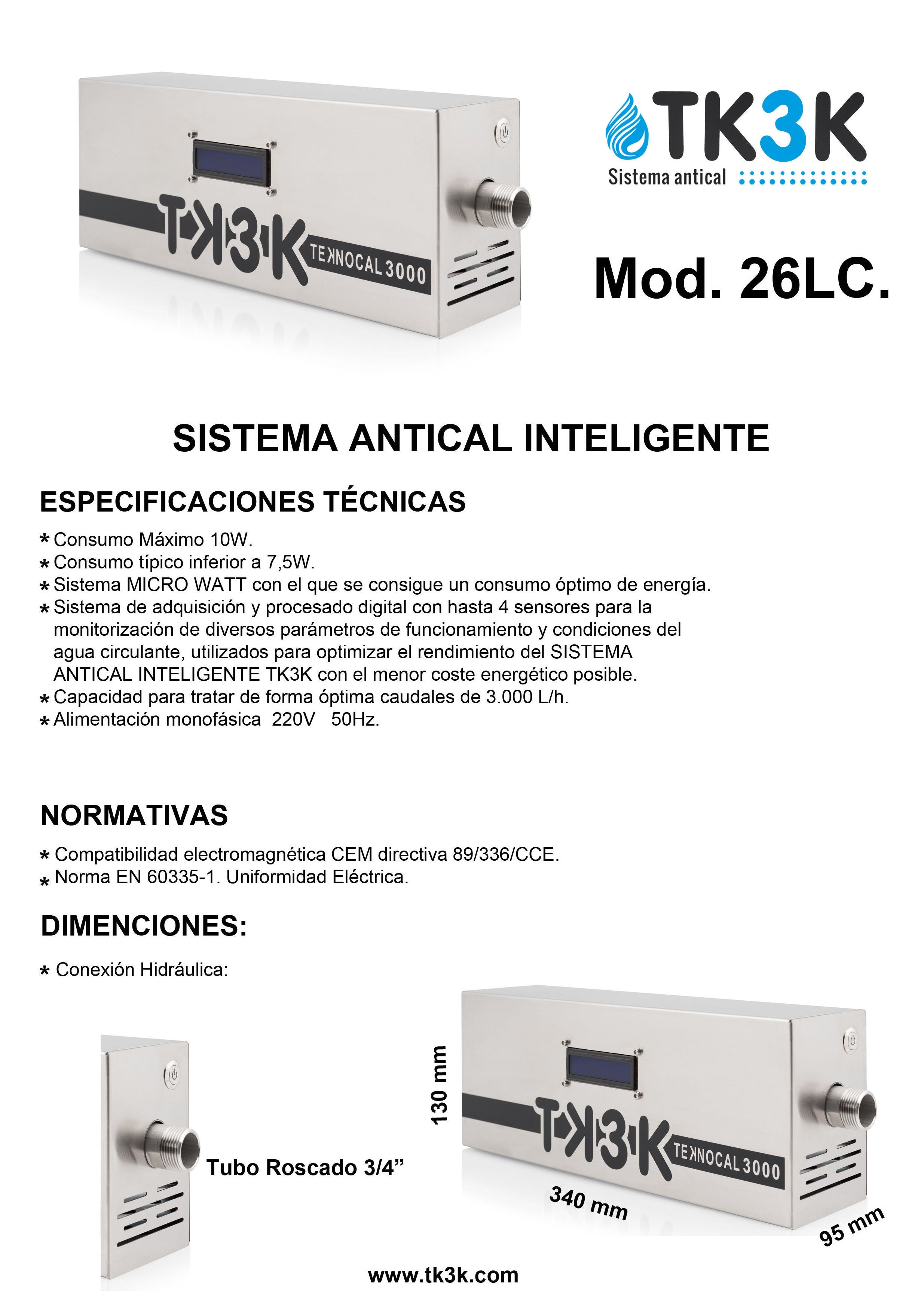 Sistema Antical Inteligente TK3K 26 LC