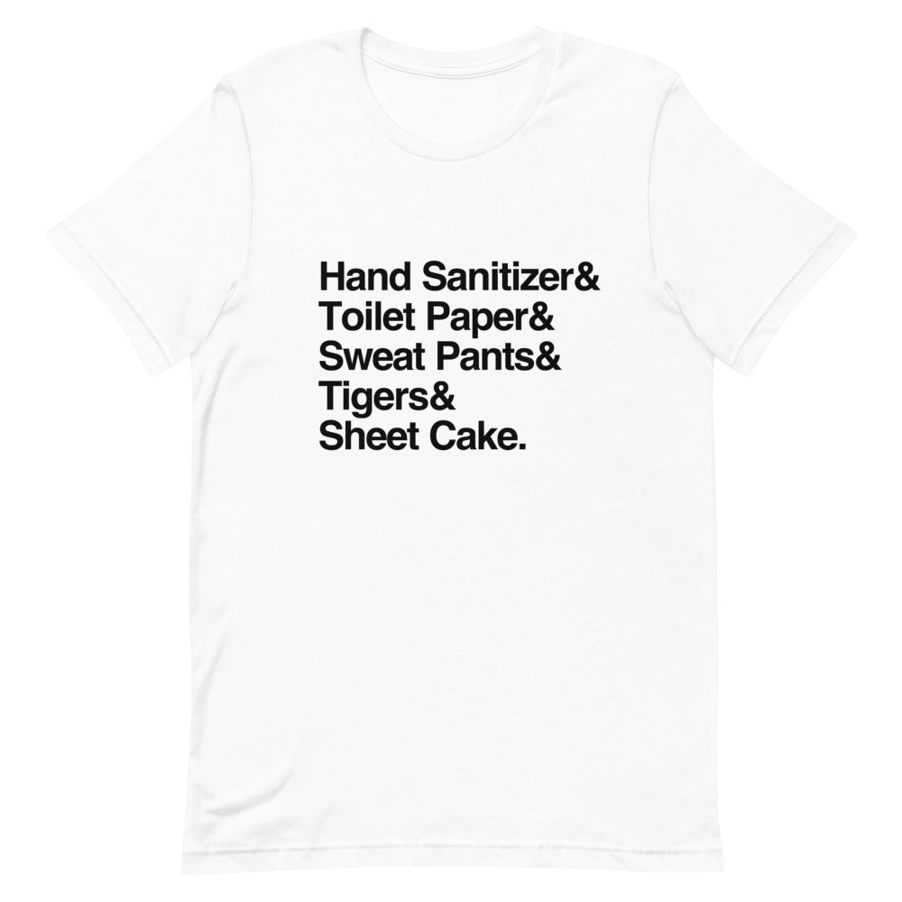 Hand Sanitizer, Toilet Paper, Sweat Pants, Tigers & Sheet Cake: 2020 Helvetica T-Shirt