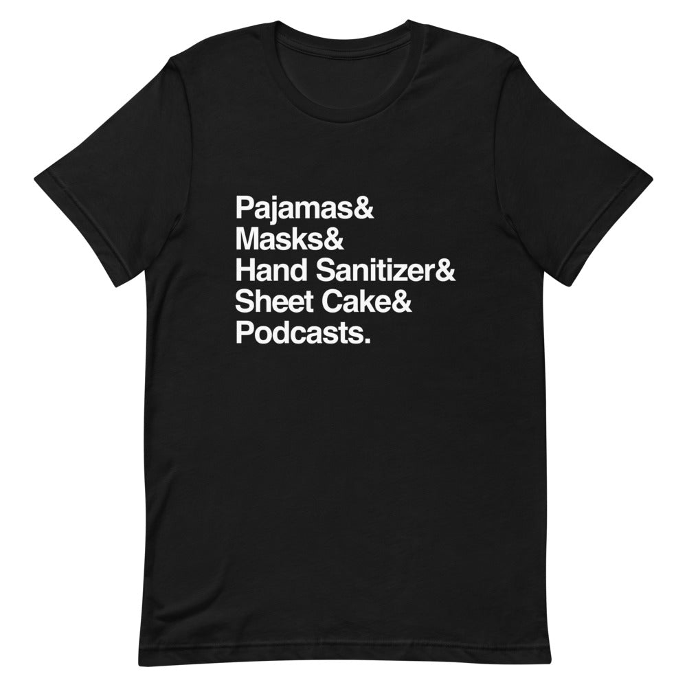 Pajamas, Masks, Hand Sanitizer Sheet Cake & Podcasts: 2020 Helvetica T-Shirt
