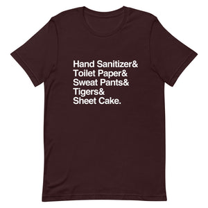 Hand Sanitizer, Toilet Paper, Sweat Pants, Tigers, Masks & Sheet Cake: 2020 Helvetica T-Shirt