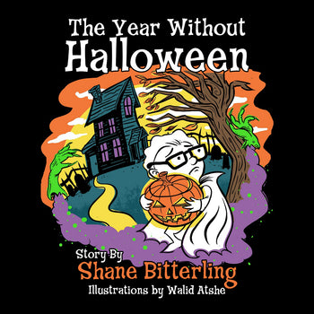 The Year Without Halloween by Shane Bitterling