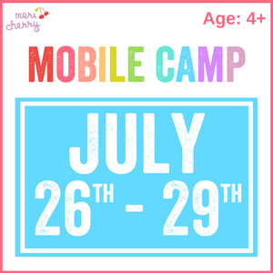 July 26th - 29th | Mobile Camp Deposit & Reservation