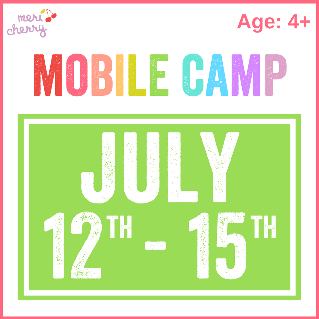 July 12th - 15th | Mobile Camp Deposit & Reservation