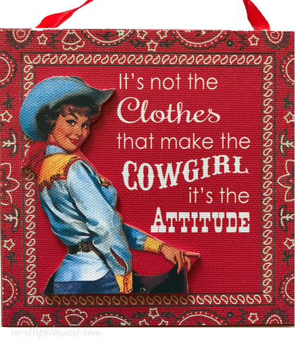 "vintage style cowgirl red bandana sign Christmas ornament -It's not the clothes that make the cowgirl...""from North Pole West"