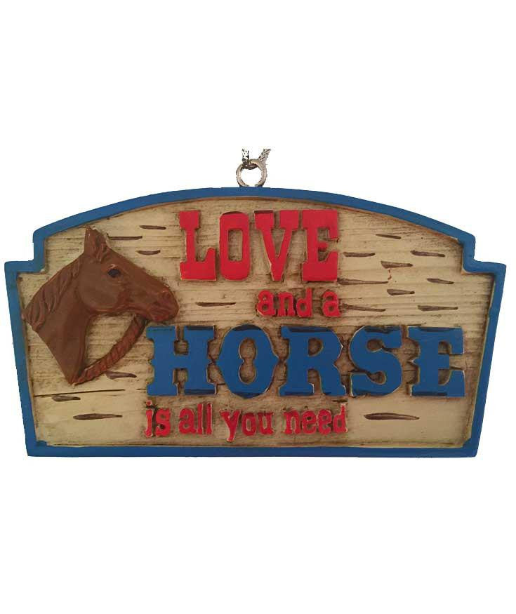 cowboy country horse sign ornament says - Love and a horse is all you need. Cute for Christmas tree or party cake topper