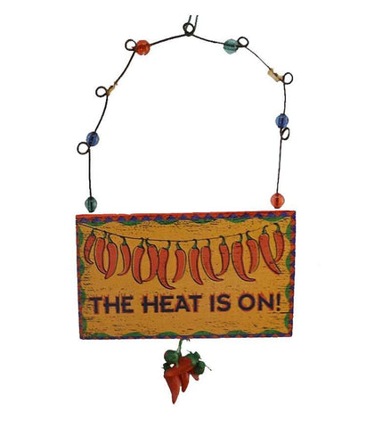 Chili Pepper Southwestern Sign Ornament Christmas  Decoration - The Heat is On - North Pole West Cowboy Christmas