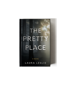 The Pretty Place is a coming-of-age fiction novel written by Laura Leslie. The Pretty Place is her debut novel.