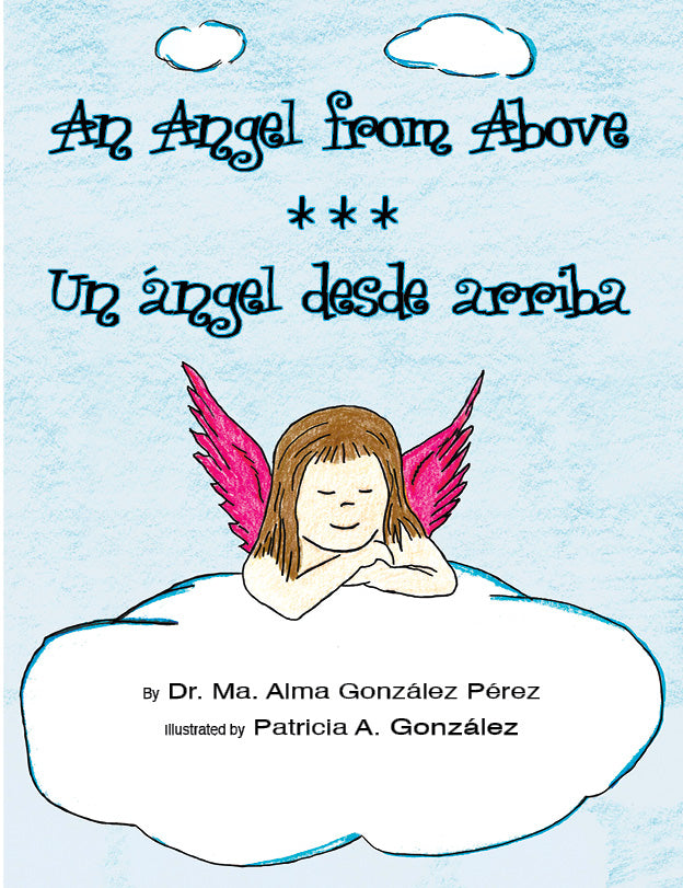 An Angel from Above - Un ángel desde arriba Bilingual Children's Book preview