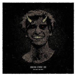 Iron Chic - You Can't Stay Here LP / TAPE - Vinyl