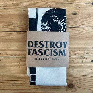 Destroy Fascism - tea towel - Merch