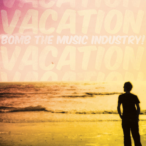 Bomb The Music Industry! - Vacation LP - Vinyl