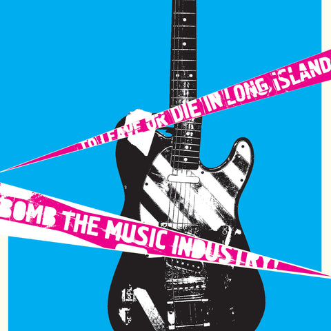 Bomb The Music Industry! - To Leave or Die On Long Island LP - Vinyl