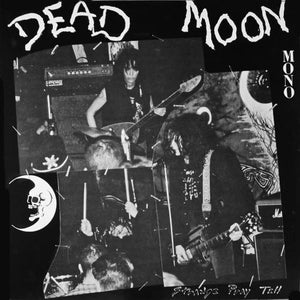 Dead Moon - Strange Pray Tell LP - Vinyl