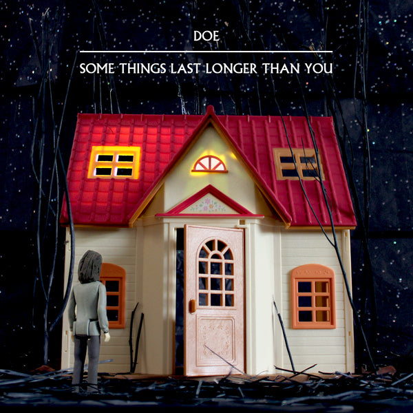 Doe - Some Things Last Longer than You CD - CD