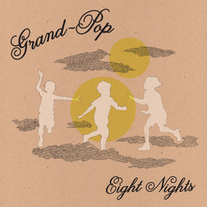 Grand-Pop - Eight Nights LP - Vinyl