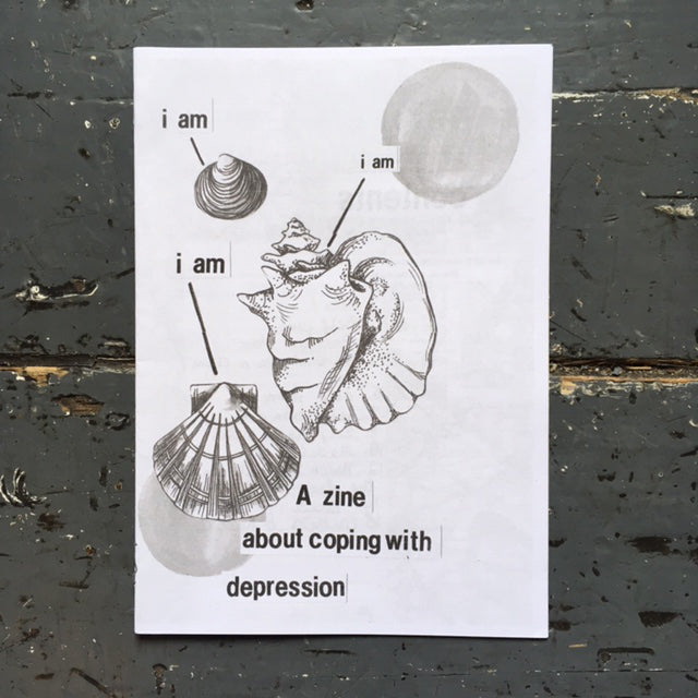 I Am, I Am, I Am: A Zine About Depression - Zine