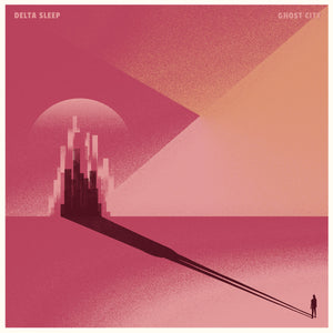 Delta Sleep - Ghost City LP - Vinyl