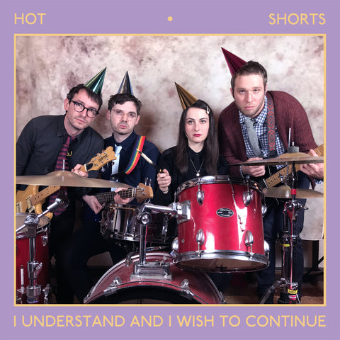 Hot Shorts - I Understand And I Wish To Continue LP - Vinyl