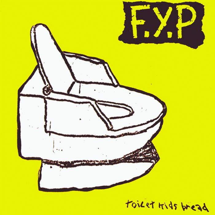 F.Y.P. - Toilet Kids Bread TAPE - Tape