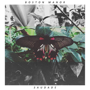 "Boston Manor - Saudade 12"" - Vinyl"