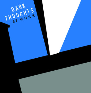 Dark Thoughts - At Work LP - Vinyl