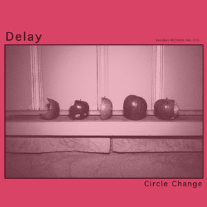 Delay - Circle Change LP - Vinyl