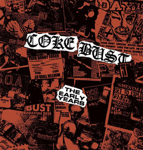 Coke Bust - The Early Years LP - Vinyl
