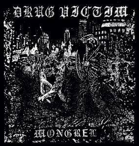 "Drug Victim - Mongrel 7"" - Vinyl"